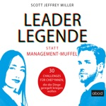 Leader-Legende statt Management-Muffel