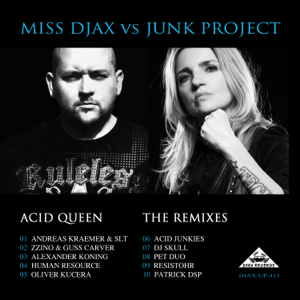 Miss Djax & Junk Project - Acid Queen - The Remixes