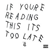 If You're Reading This It's Too Late Drake - Drake