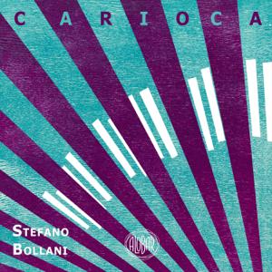 Stefano Bollani - Carioca