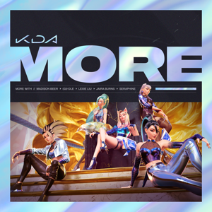K/DA, Madison Beer & (G)I-DLE - MORE feat. Lexie Liu, Jaira Burns, Seraphine & League of Legends