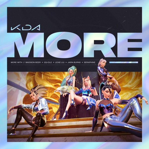 K/DA, Madison Beer & (G)I-DLE – More (feat. Lexie Liu, Jaira Burns, Seraphine & League of Legends) – Single [iTunes Plus AAC M4A] Download Free