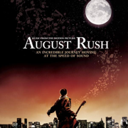 August Rush (Music from the Motion Picture) - Various Artists