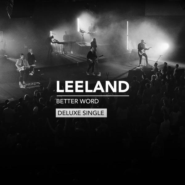 Better Word (Deluxe Single) - Single