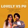 Lovely Vs Pu Single