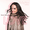 Haley Mae Campbell - Never Been in Love  artwork