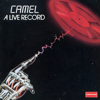 Camel - Never Let Go (Live at Hammersmith Odeon) artwork