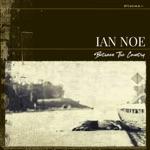 Ian Noe - That Kind of Life