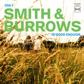 Smith & Burrows - I Want You Back In My Life