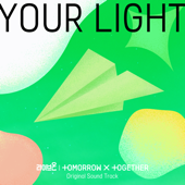 Your Light TOMORROW X TOGETHER - TOMORROW X TOGETHER