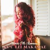 Natalie Ai Kamauu - Kuu Lei Makamae