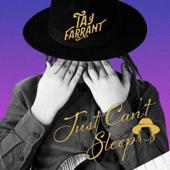 Download Just Can't Sleep - Taj Farrant Mp3 free