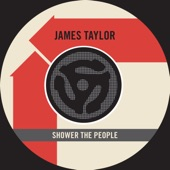 James Taylor - Shower the People (Single Edit)