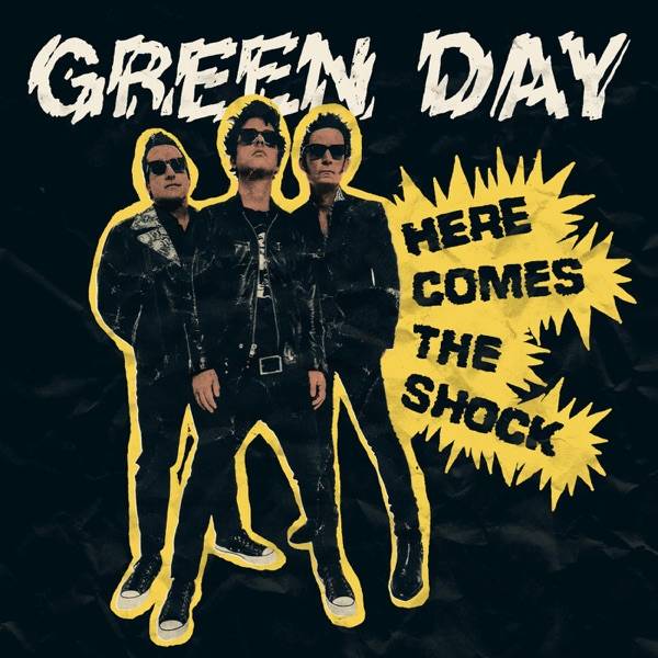 Green Day Here Comes The Shock
