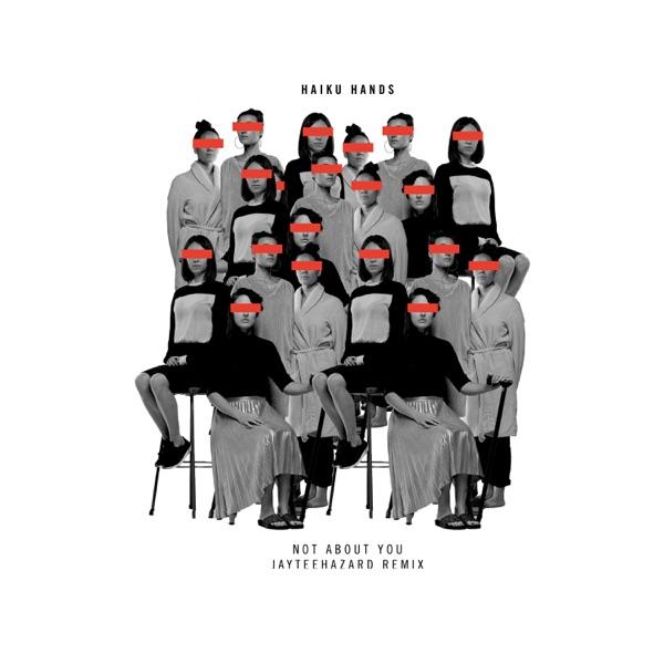 Not About You (jayteehazard Remix) - Single