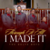 Through It All I Made It - The Delta Boyz