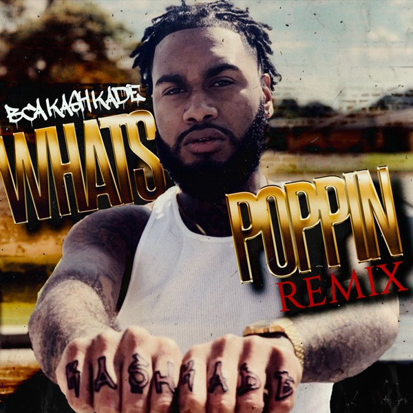 Whats Poppin - Single