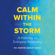 Dr. Robyne Hanley-Dafoe - Calm Within the Storm: A Pathway to Everyday Resiliency (Unabridged)