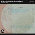 Brazil Top 10 Songs - All the Lies - Alok, Felix Jaehn & The Vamps