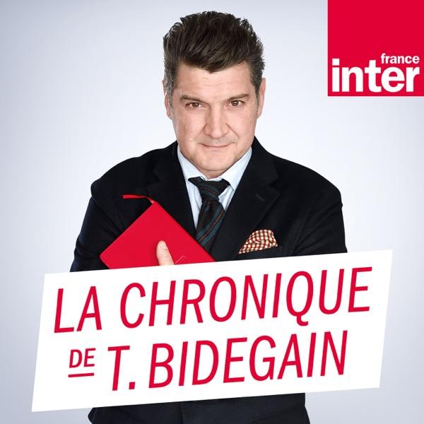 La Chronique de Thomas Bidegain