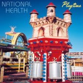 National Health - Play Time