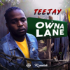 Teejay - Owna Lane (Without Intro) artwork