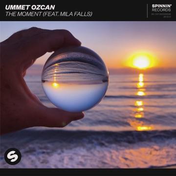Ummet Ozcan – The Moment (feat. Mila Falls) – Single