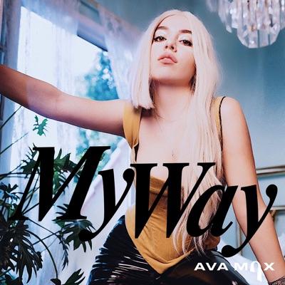 My Way (Remixes) - Single - Ava Max