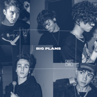 Big Plans-Why Don't We