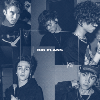 Why Don't We Big Plans music review