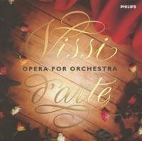 Vissi d'arte: Opera for Orchestra