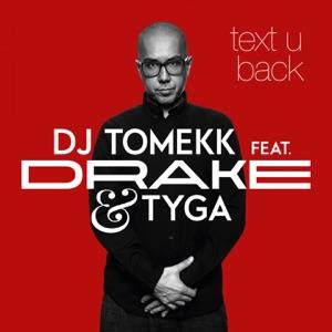 Text U Back (feat. Drake & Tyga) - Single Mp3 Download