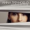Anna Tatangelo - La fortuna sia con me artwork
