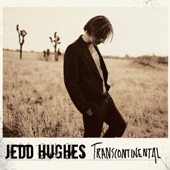 Jedd Hughes - Soldier For The Lonely