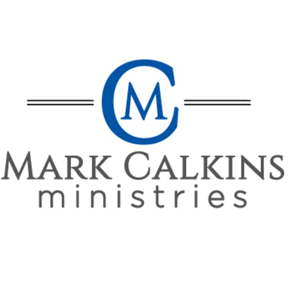 Kingdom Life with Mark Calkins