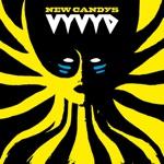 NEW CANDYS - Vyvyan Rising