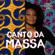 Canto da Massa - Margareth Menezes