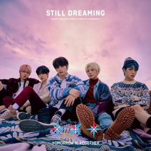 TOMORROW X TOGETHER – STILL DREAMING [iTunes Plus AAC M4A]