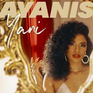 Ayanis - Drip feat. Mulatto
