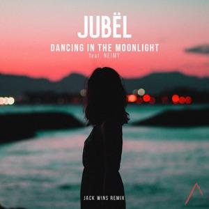 Jubel - Dancing in the Moonlight feat. NEIMY [Jack Wins Remix]