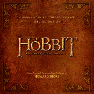 The Hobbit: An Unexpected Journey (Original Motion Picture Soundtrack) [Special Edition] - Howard Shore