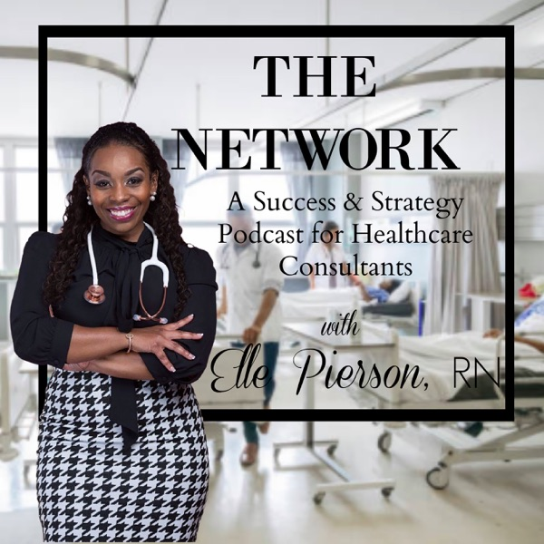 The Network | Success Strategies for Nurse & Healthcare Consultants