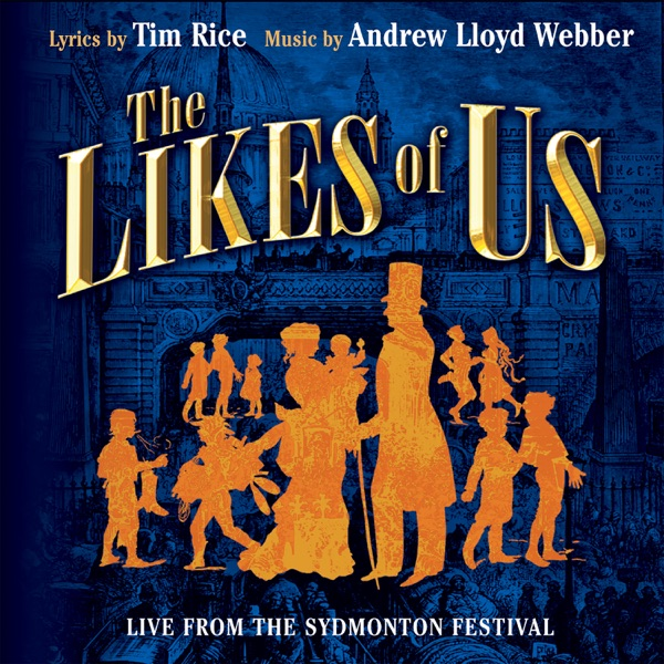 The Likes of Us (Live from the Sydmonton Festival)