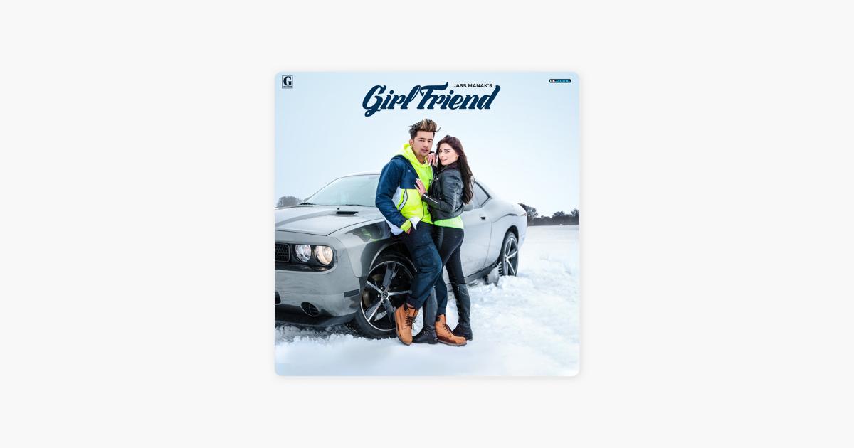 Girlfriend - Jass Manak