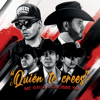 MC Davo - ¿Quién Te Crees? (feat. Calibre 50) ilustración