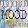 Mood (Originally Performed by 24kGldn and Iann Dior) [Instrumental] - Karaoke Pro