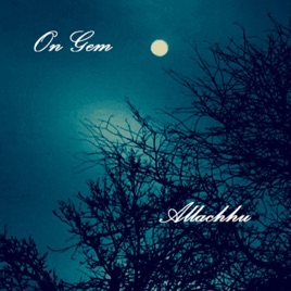 ‎On Gem - EP by Allachhu