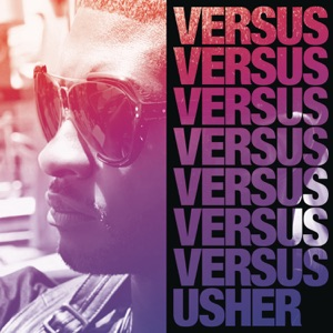 Usher - Somebody to Love feat. Justin Bieber