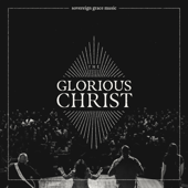 The Glorious Christ (Live)