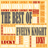 Evelyn Knight - Lucky, Lucky, Lucky Me (with the Ray Charles Singers) [1950 Single Remastered] artwork